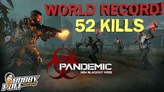 WORLD RECORD 52 KILLS - PANDEMIC MODE - NEW CoD BLACKOUT UPDATE 1.22