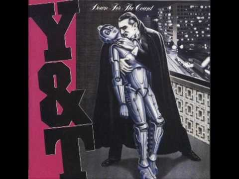Y&T - Your Mama Don't Dance