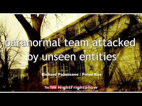 real ghost videos caught paranormal Richard Palmisano Peter Roe Night Fright Show / Brent Holland