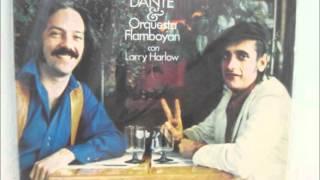 My Daddy's Farm - FRANKIE DANTE con LARRY HARLOW