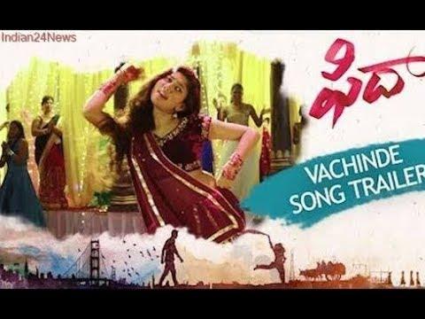 |Vachinde Full Video Song || Fidaa Full Video Songs || Varun Tej, Sai Pallavi || Sekhar Kammula