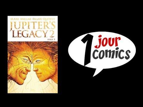 1 JOUR : 1 COMICS #349 (JUPITER'S LEGACY #1)