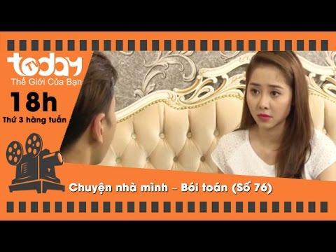 Chuyện nhà mình – Bói toán (Số 76) | TodayTV