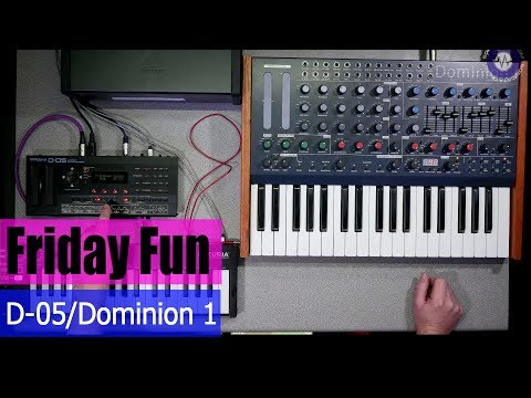 Friday Fun - Roland D-05 and MFB Dominion 1