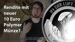 """Sensation: Neue 10 Euro Polymer Gedenkmünze 2019 """"In der Luft""""  als Investment geeignet?"""