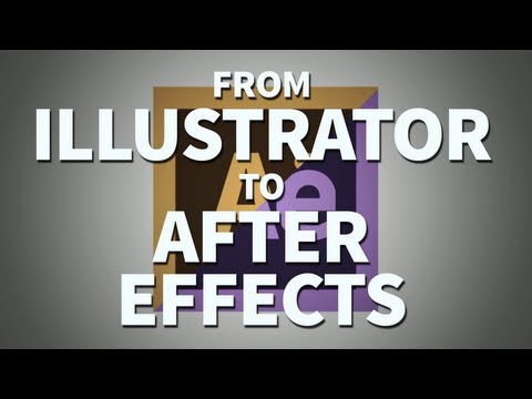 Working From Illustrator To After Effects - Adobe After Effects Tutorial