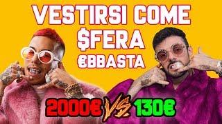 2000 VS 130 VESTIRSI COME SFERA EBBASTA CHALLENGE