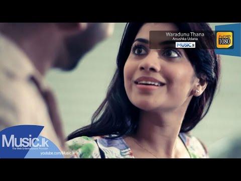 Waradunu Thana - Anushka Udana ft Terisha Chathurika