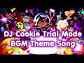 Cookie Run Oven Break DJ Cookie Trial Mode BGM Theme Song 10 minutes