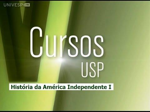 História da América Independente I - Pgm 1 - Apresentação do programa - parte 1 on YouTube