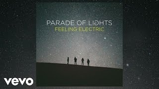 Parade Of Lights - Silver And Gold (Audio)