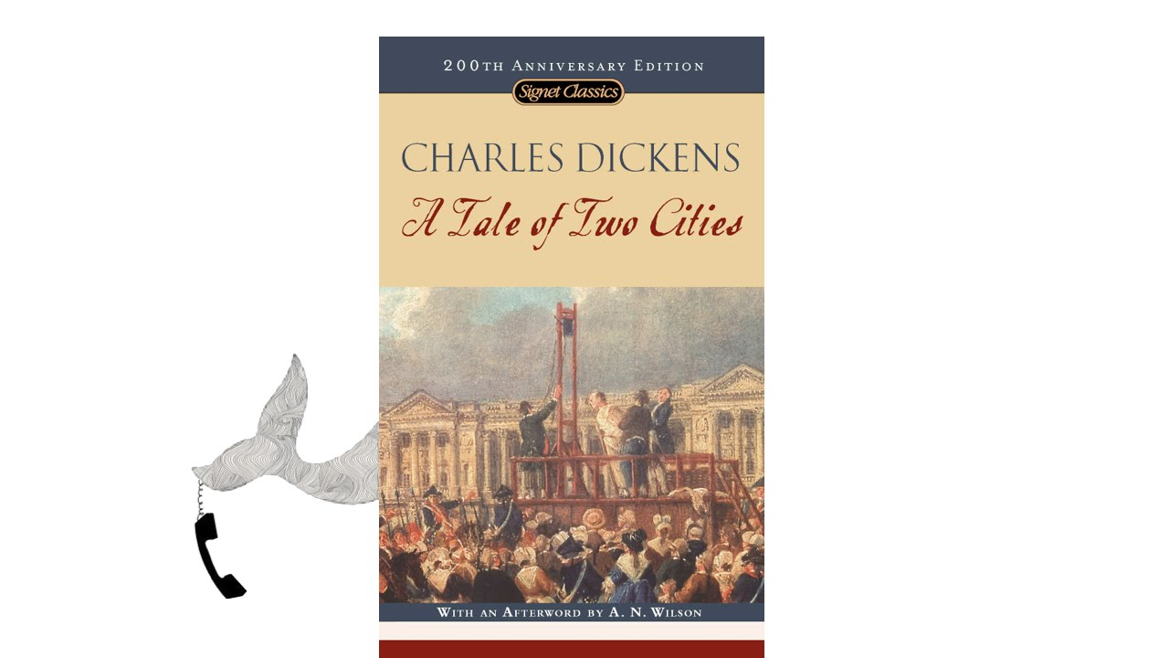 A Tale Of Two Cities By Charles Dickens - Youtube
