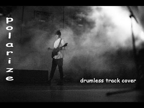 twenty one pilots - polarize (drumless track cover, no lead vocals)