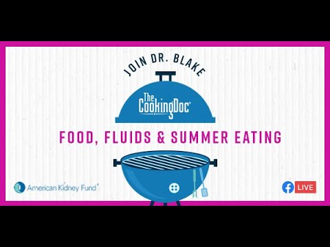 Food, Fluid & Summer Eating with The Cooking Doc