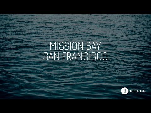 Why Live In Mission Bay In San Francisco