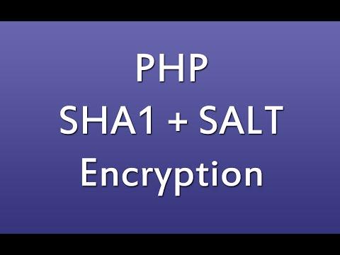 PHP SHA1 Salt Encryption Tutorial