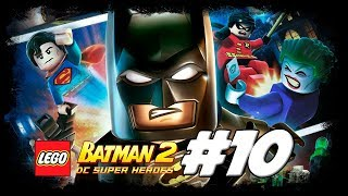 Lego Batman 2: DC Super Heroes #10 |  Pé no Chão