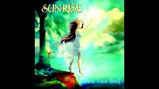 Sunrise - Trust your Soul [Full Album] HQ