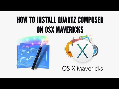 How to install Quartz Composer on Mac OSX Mavericks - YouTube