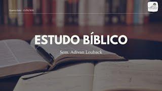 Estudo Bíblico 13/01/2021 - O Perigo de Uma Avaliação Precipitada