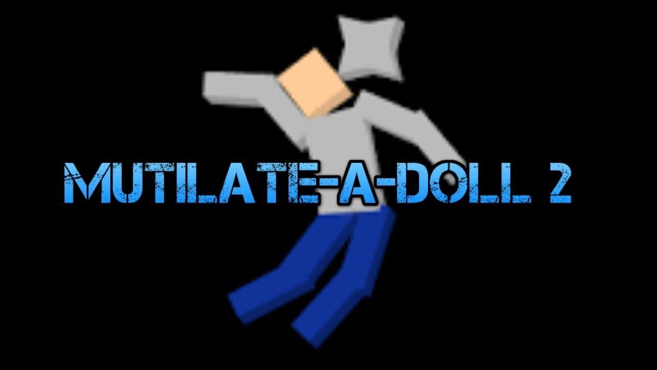 Mutilate A Doll