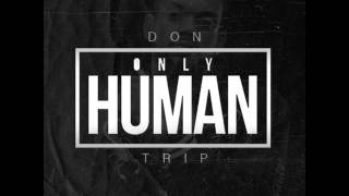 Don Trip- Only Human [Instrumental]