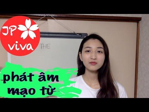 """[JP viva] Cách phát âm mạo từ """"the"""" và """"a"""" của tiếng Anh *Học tiếng Anh tại nhà*"""