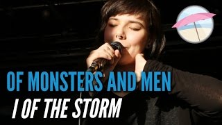 Of Monsters And Men - I Of The Storm (Live at the Edge)