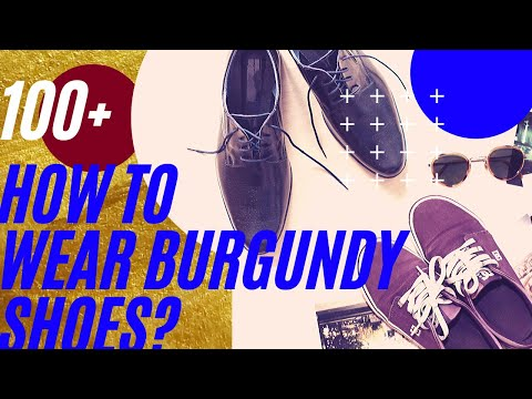 100+-ideas-of-how-to-wear-burgundy-shoes-outfit-for-mens-2020👞sneakers,-maroon-vans,-oxblood-loafers