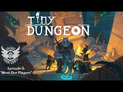 """Tiny Dungeon 2nd Edition RPG campaign - Episode #0 """"Meet Our Party."""""""