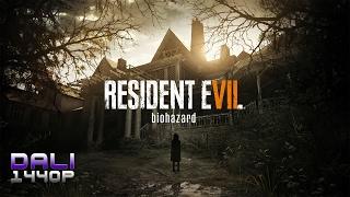 RESIDENT EVIL 7 biohazard PC Gameplay 1440p 60fps