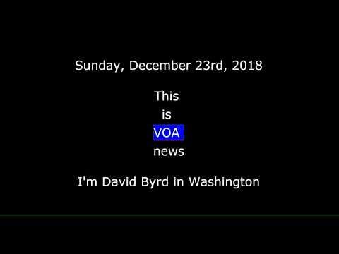 VOA news for Sunday, December 23rd,  2018 Mp3