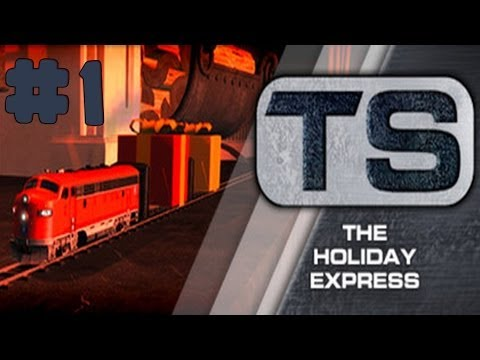 Train Simulator 2014 - The Holyday Express - Walkthrough - Part 1 - All is Quiet (PC) [HD]