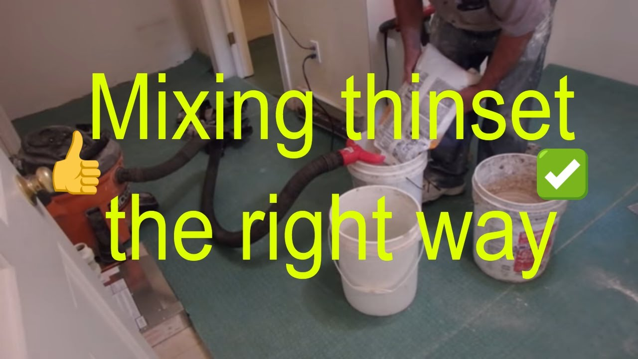 how to mix thinset mortar the proper way