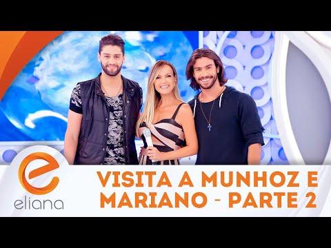 Visita a Munhoz e Mariano - Parte 2 | Programa Eliana (15/04/18)