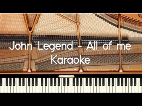 John Legend - All of me - Piano Karaoke
