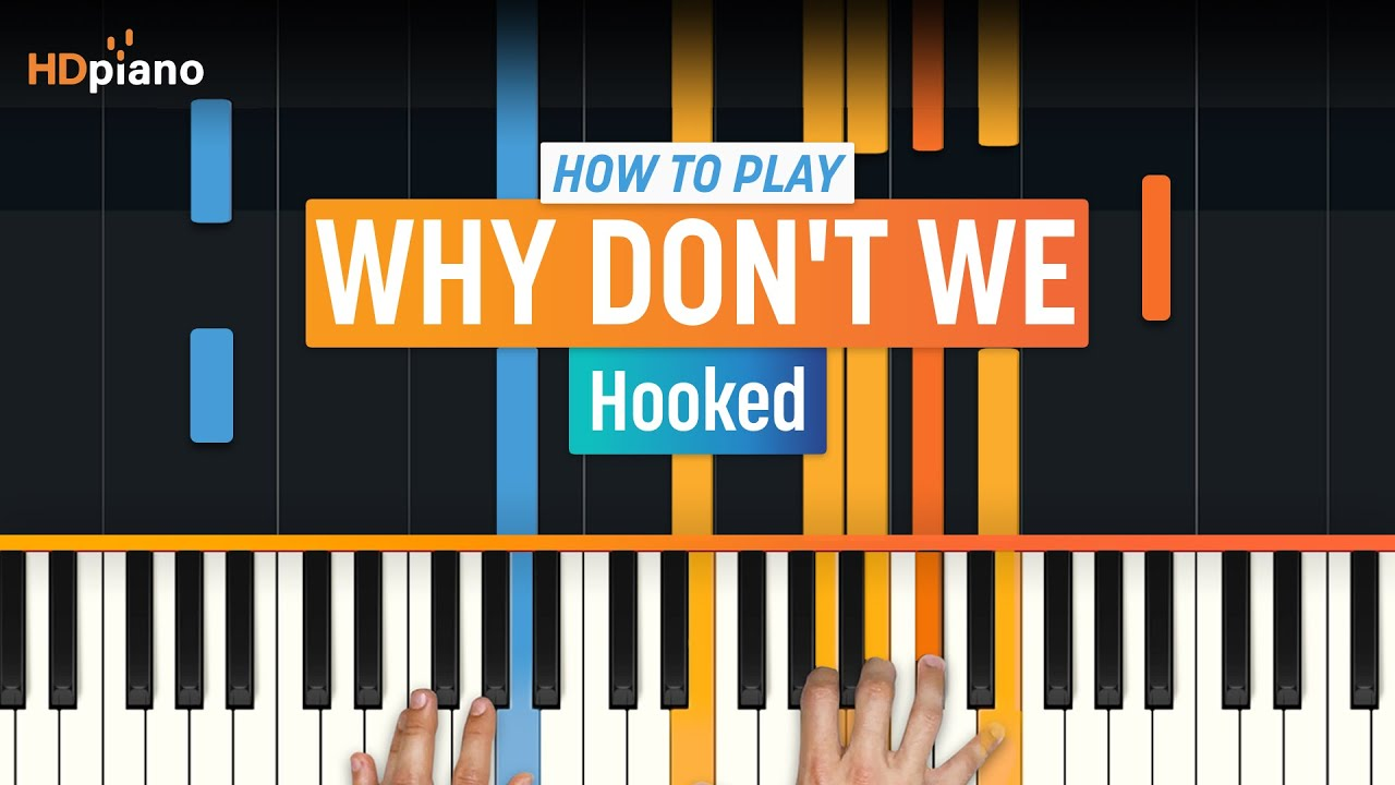"""Download How to Play """"Hooked"""" by Why Don't We   HDpiano (Part 1) Piano Tutorial"""