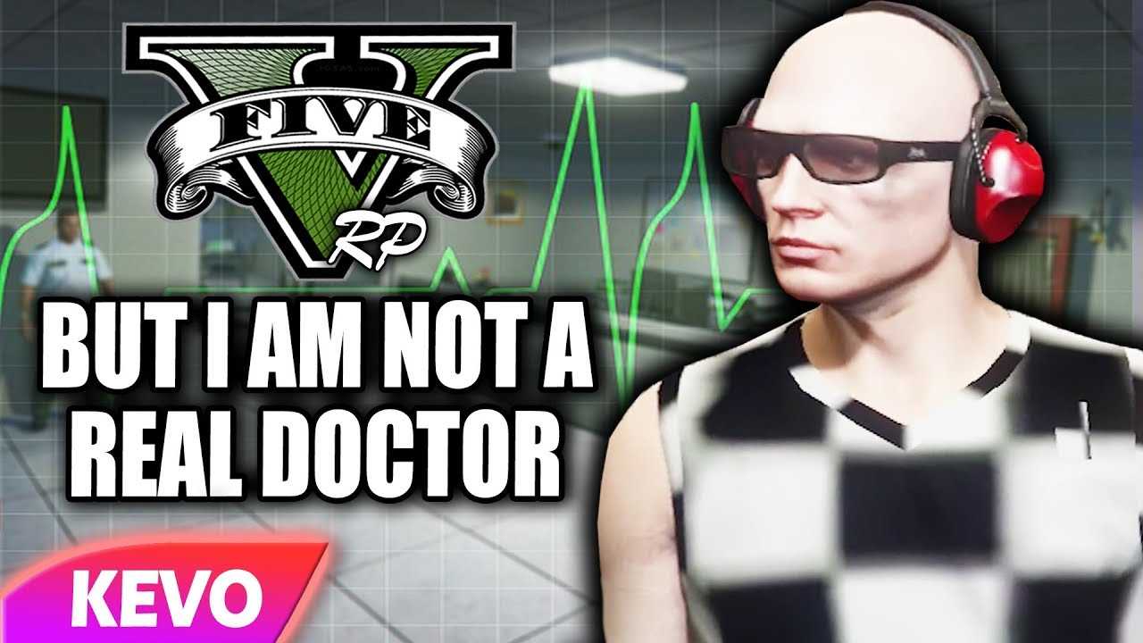 gta-v-rp-but-i-am-not-a-real-doctor