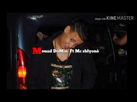 Mouad DoMin.  Hak rap Ft Mc Sblyonè (official music Vedio)