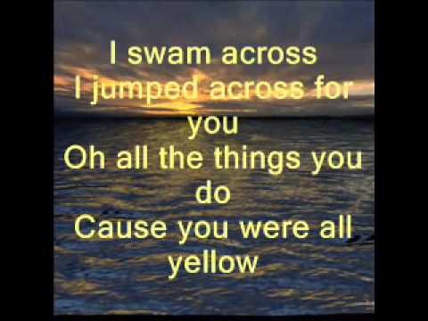 "Coldplay-Lyrics to ""Yellow, mp4"