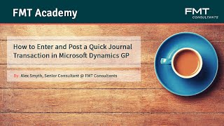 How to Enter and Post a Quick Journal Transaction in Microsoft Dynamics GP