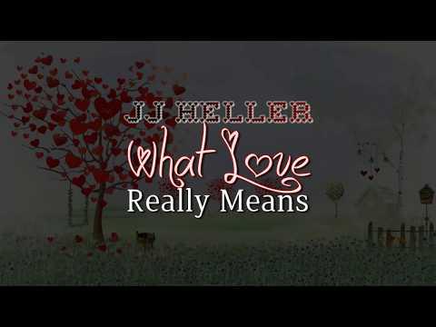 JJ Heller - What Love Really Means (Lyric Video), 2010