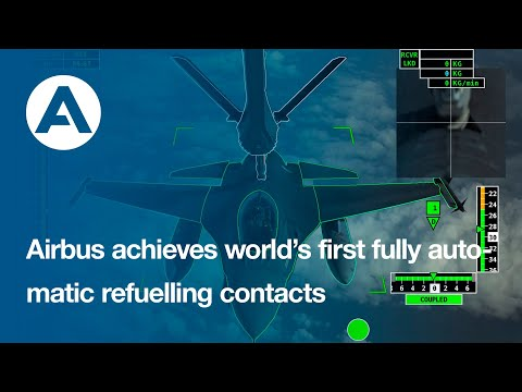 Airbus achieves worlds first fully automatic refuelling contacts