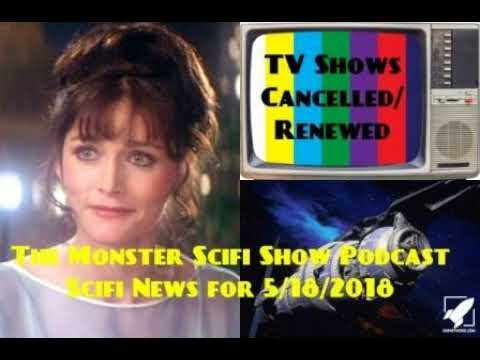 The Monster Scifi Show Podcast - Scifi News for 5/18/2018