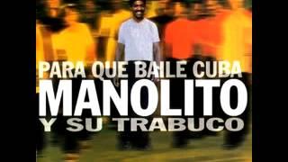 La Boda De Belén - Manolito Y Su Trabuco