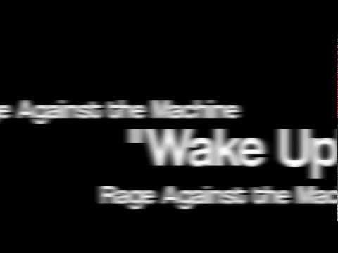 """""""Wake Up"""" by RATM *Active Lyrics*"""