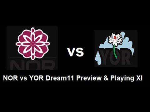 YOR vs NOR English ODD Cup Match Playing11 Dream11 Team ( Yorkshire Vs Northampton )