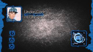 Calvin Harris & Alesso ft. Hurts - Under Control (Oliver Heldens Bootleg) [Free Download]