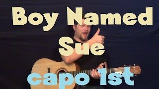 A Boy Named Sue (Johnny Cash) Easy Guitar Lesson Strum Chord How to Play Tutorial Capo 1st