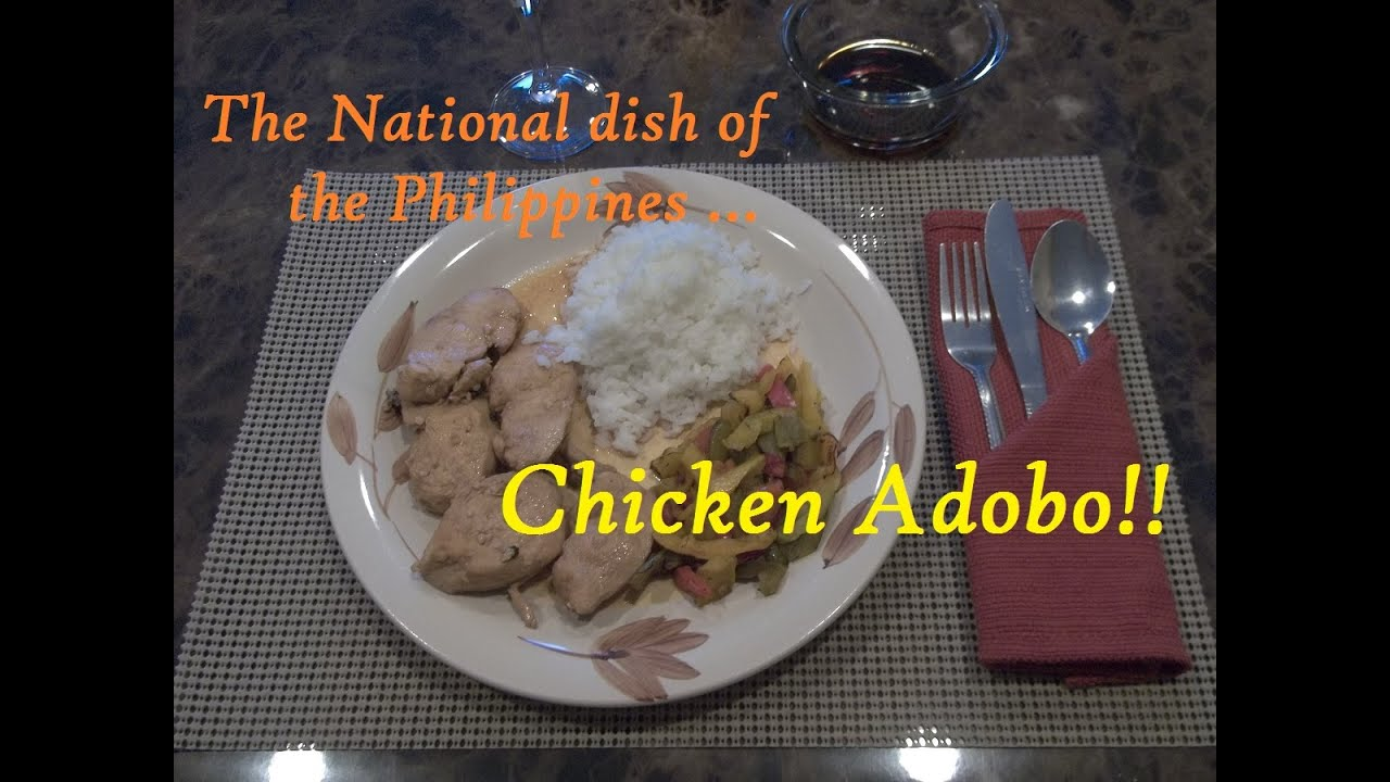 The National Dish of the Philippines ... Chicken Adobo ...